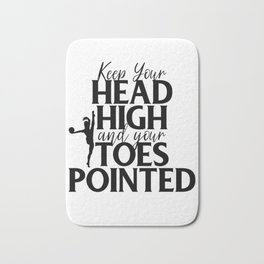 Gymnast Keep Head High and Toes Pointed Gymnastics Bath Mat
