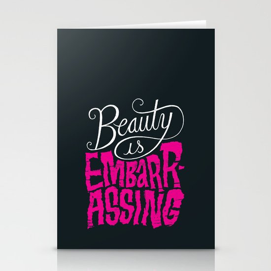 Beauty is Embarrassing  Stationery Cards