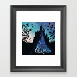 Have Courage and Be Kind (requested) Framed Art Print
