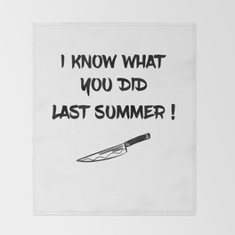 I KNOW WHAT YOU DID LAST SUMMER Throw Blanket