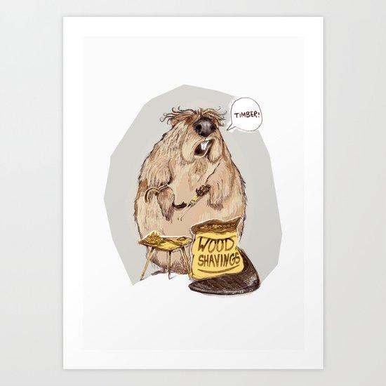 Addicted Beaver Art Print