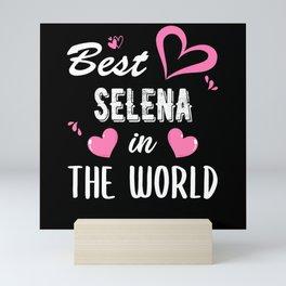 Selena Name, Best Selena in the World Mini Art Print