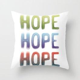 Hope - 3 Throw Pillow
