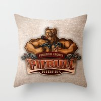 pitbull Throw Pillows featuring PITBULL RIDERS by gtrullas