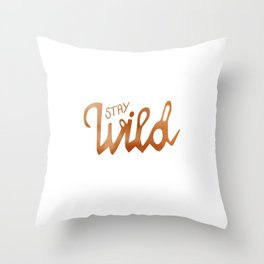 Stay Wild - copper Throw Pillow