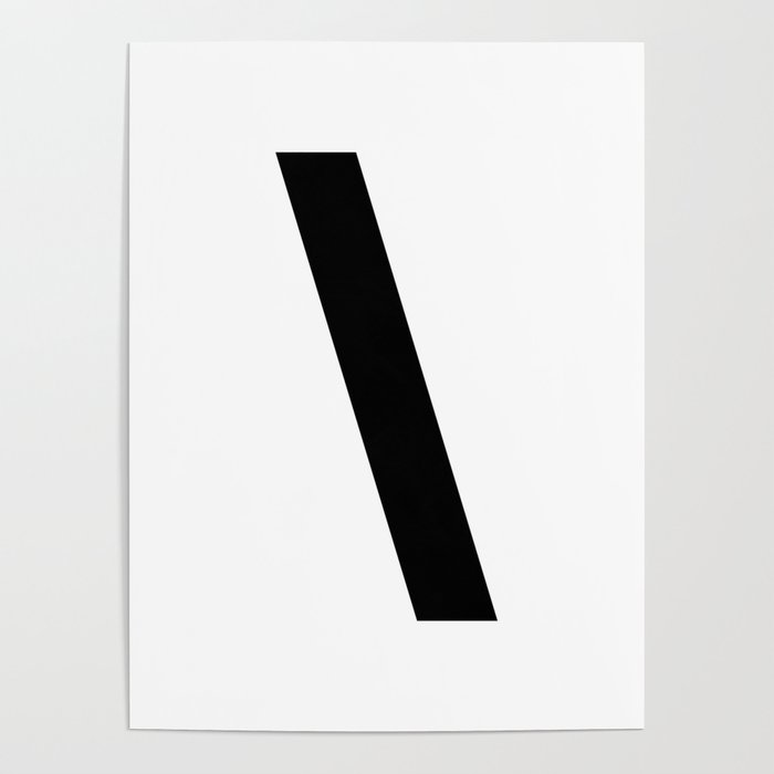 Backslash Symbol (Black & White) Poster by vonis | Society6