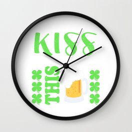 Keep Your Kiss I'm Here For This Wall Clock