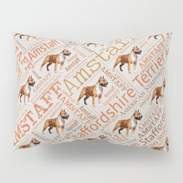 American Staffordshire Terrier - Amstaff Pillow Sham