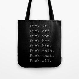 Fuck All Tote Bag
