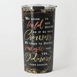 We learn to hold Travel Mug