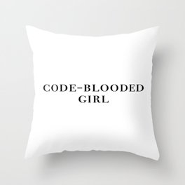 Code-blooded girl Throw Pillow