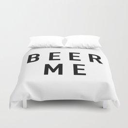 Beer Me Duvet Cover