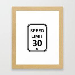 speed limit 30 Framed Art Print
