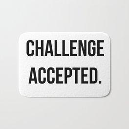 Challenge accepted Bath Mat