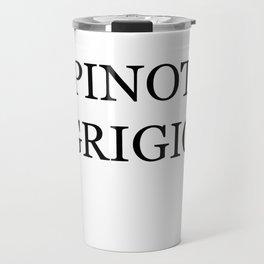 Pinot Grigio Costume Travel Mug
