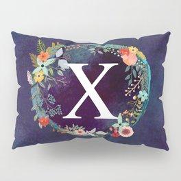 Personalized Monogram Initial Letter X Floral Wreath Artwork Pillow Sham
