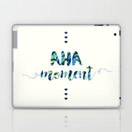 Aha Moment Laptop & iPad Skin