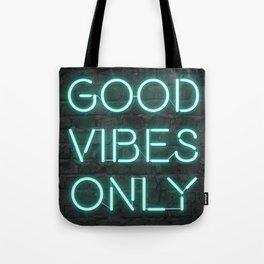 Neon Good Vibes - Teal Tote Bag