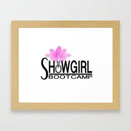 SHOWGIRL BOOTCAMP Framed Art Print