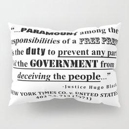 Free Press Quote, NEW YORK TIMES CO. v. UNITED STATES, 403 u.s. 713 (1971) Pillow Sham