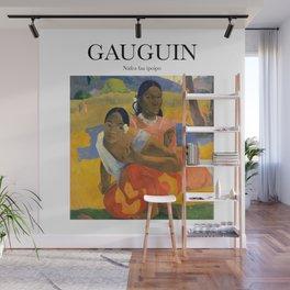Gauguin - Nafea faa ipoipo Wall Mural