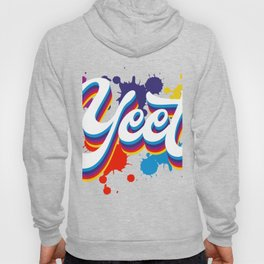"""Trendy Saying Memes """"Yeet"""" T-shirt Design If You're Feeling Excited Grab This Top Garment Apparel Hoody"""