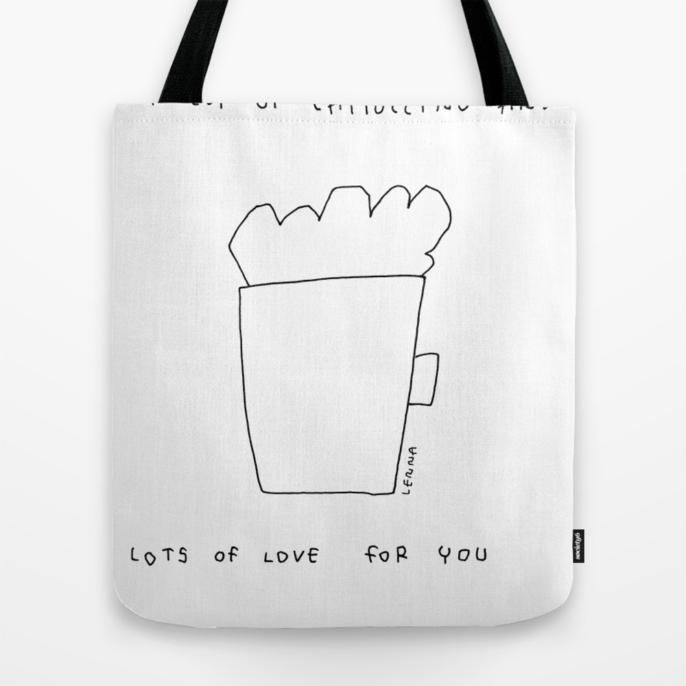 A Cup Of Cappuccino And Lots Of Love For You - Cof… Tote Bag by Blackandwhitebylennaarty TBG8848268