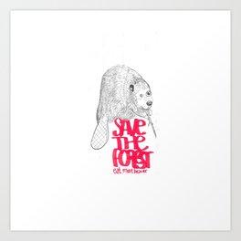 save the planet, eat more beaver Art Print
