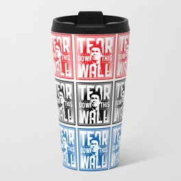 AMERICA : Ronald Regan : Tear Down This Wall Travel Mug