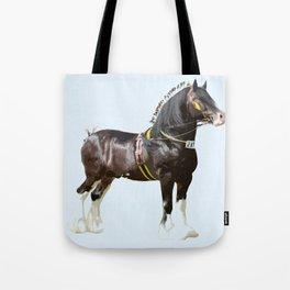 THE ORIGINAL WORK HORSE! Tote Bag