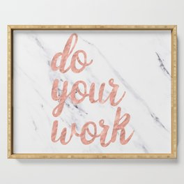 Do Your Work Rose Gold Marble Quote Serving Tray