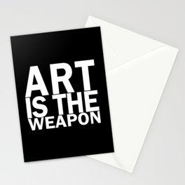 Art is the weapon. (in white) Stationery Cards