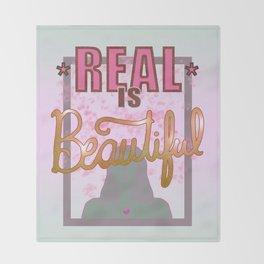 Real is Beautiful Throw Blanket
