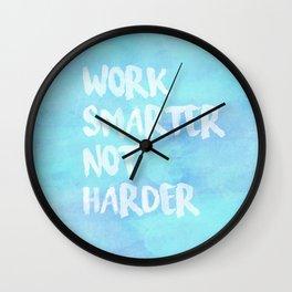 Work Smarter Not Harder Wall Clock