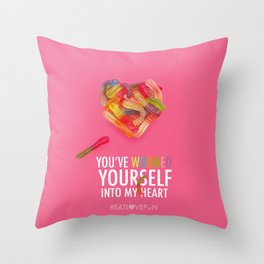 You've Wormed Yourself into my Heart Throw Pillow