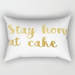 Stay home Eat cake Rectangular Pillow