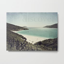 discover. {Arraial do Cabo Metal Print