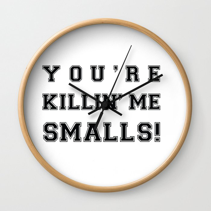 Funny baseball movie You re Killing me, smalls Wall Clock