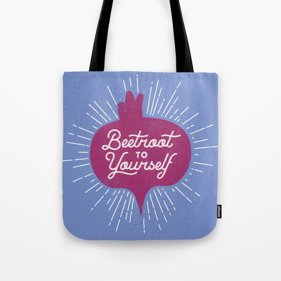 Beetroot to Yourself Tote Bag