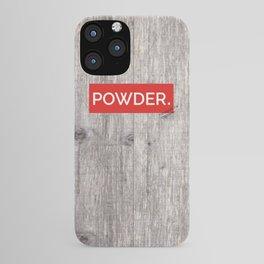 Powder Days Best Days iPhone Case