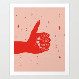 Go Do Great Things Art Print