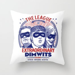 The League of Extraordinary Dimwits Throw Pillow