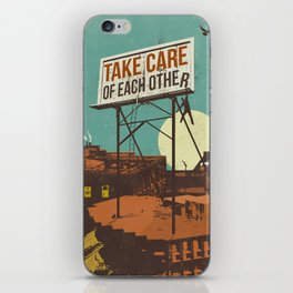 TAKE CARE OF EACH OTHER iPhone Skin