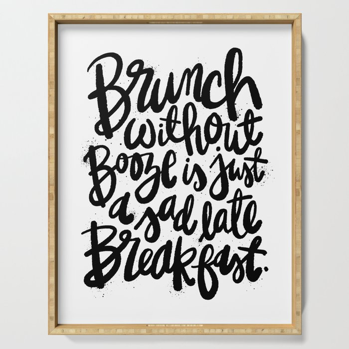 Brunch Without Booze is Just a Sad Late Breakfast Serving Tray