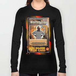 Walter Day card (rare) Long Sleeve T-shirt
