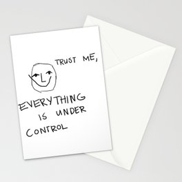 Everything is Under Control Stationery Cards
