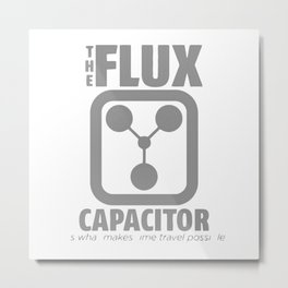 THE FLUX CAPACITOR Metal Print