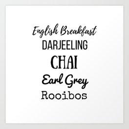 Tea List English Breakfast Chai Earl Grey Rooibos Darjeeling Art Print