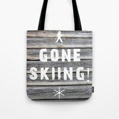 Gone Skiing! Tote Bag