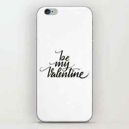 Be my Valentine iPhone Skin